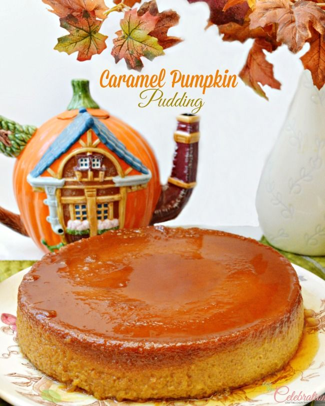 Add Caramel Pumpkin Pudding to your holiday dessert table! Pumpkin pie flavor is baked into a creamy, silky custard drenched in a pool of shimmering caramel sauce. Absolutely delicious! At littlemisscelebration.com
