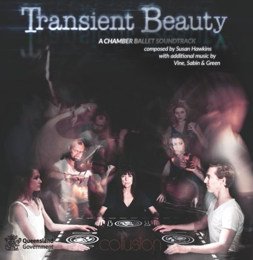 'Transient Beauty' CD Soundtrack available at http://www.collusion.com.au/soundtrack-to-transient-beauty-the-chamber-ballet.html