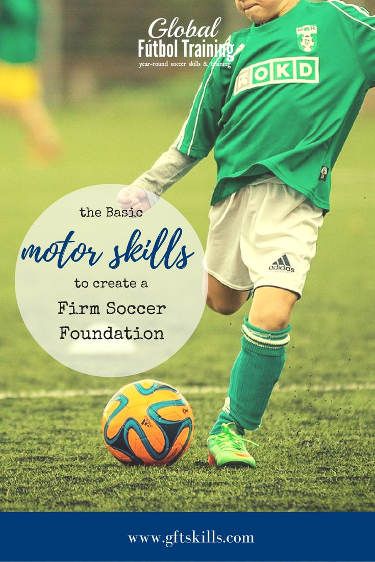 A firm soccer skills foundation gives players correct form when they are older. Here are the specific motor skills and drills to build them. via @GFTSkills