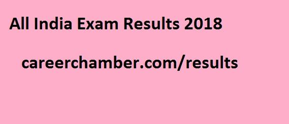 All India Result - Get all exams, government jobs, sarkari naukri, entrance examination, interview results and so on at our job portal careerchamber.com online. You will get your result without wasting any moment just in a click. If you are one who had given your exam sometime ago and result is just ready to declare then regularly keep on visit our website.