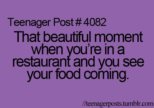 Shut up I'm starving!!: Quotes, Food, Funny, Teenagerposts Relatablepost, Beautiful Moments, So True, Teenagers Post, True Stories, Teenager Posts