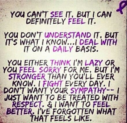 You can't see it. But I can definitely feel it. You don't understand it. But it's what I know.. I deal with it on a daily basis. You either think I'm lazy or you feel sorry for me. But I'm stronger than you'll ever know. I fight every day. I don't want your sympathy -- I just want to be treated with respect and I want to feel better. I've forgotten what that feels like. #lupus #lupusawareness #sickandtired #chronicillness #autoimmune #lupuswarrior #chronicpain #butyoudontlooksick