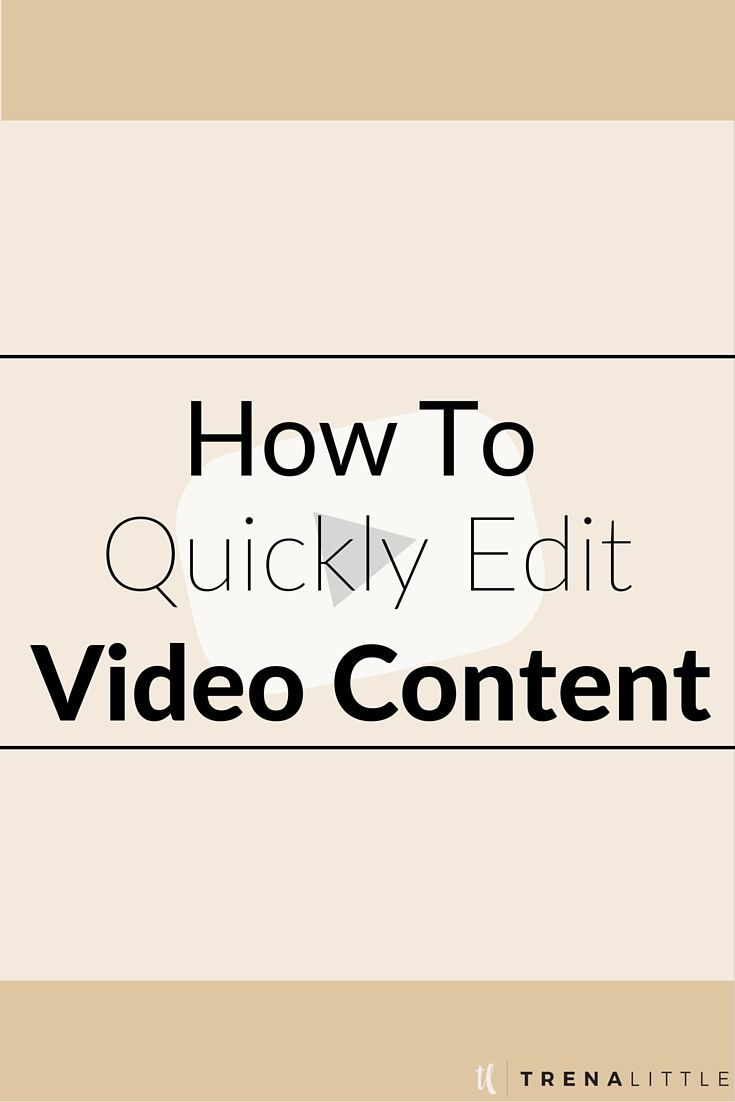 Editing Videos Doesn't Have To Be Overwhelming And Take A Lot Of Time