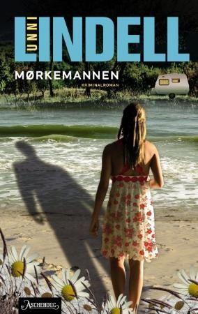 Mørkemannen (kriminalroman) Unni Lindell fra Haugenbok. Om denne nettbutikken: http://nettbutikknytt.no/haugenbok-no/