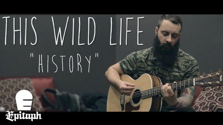 This Wild Life - History (New 2014)