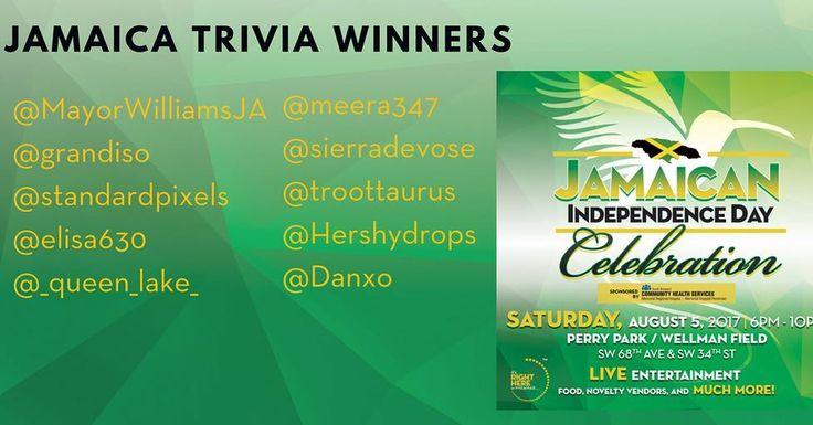 Congratulations to last weeks Jamaica trivia winners! Be sure to join us this Saturday for the Jamaican Independence Day Celebration!
