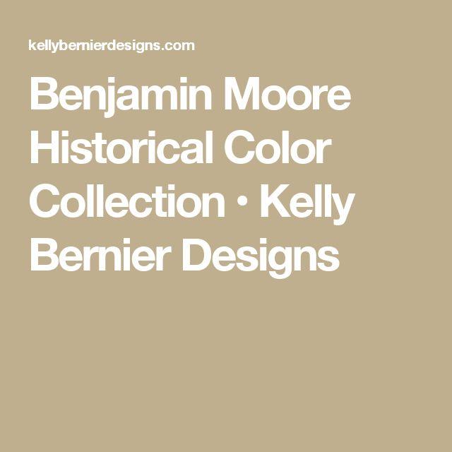 Benjamin Moore Historical Color Collection • Kelly Bernier Designs