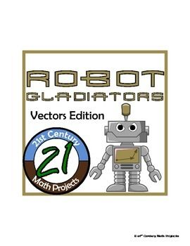 Robot Gladiators -- Advanced Math Vector Project