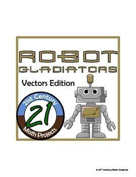 Robot Gladiators -- Advanced Math Vector Project