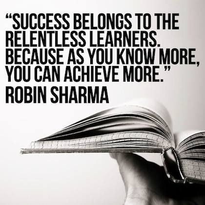 success belongs to relentless learners robin sharma picture quote