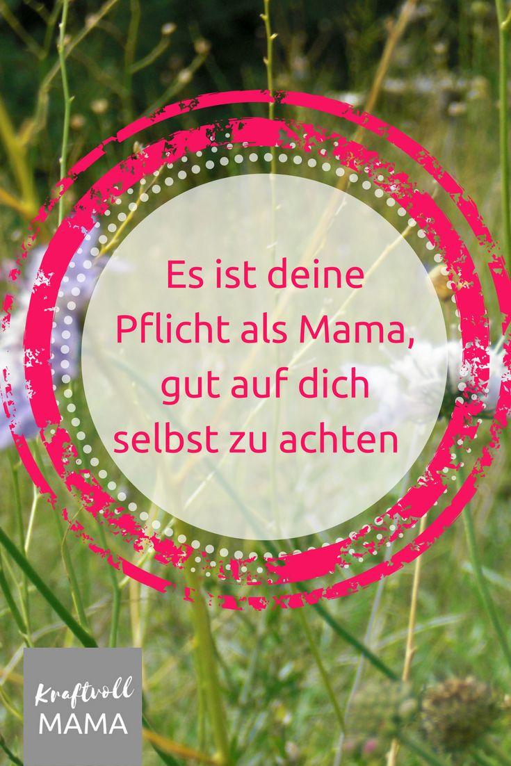 Warum es so wichtig ist, als Mutter gut für sich selbst zu sorgen ...