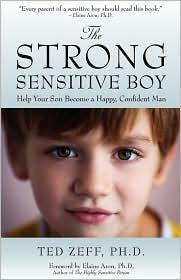 Bringing Up Strong Sensitive Boys: Worth Reading, Strong Sensitive, High Sensitive, Parents Books, Amazons With, Books Worth, Books Lists, Ted Zeff, Sensitive Boys