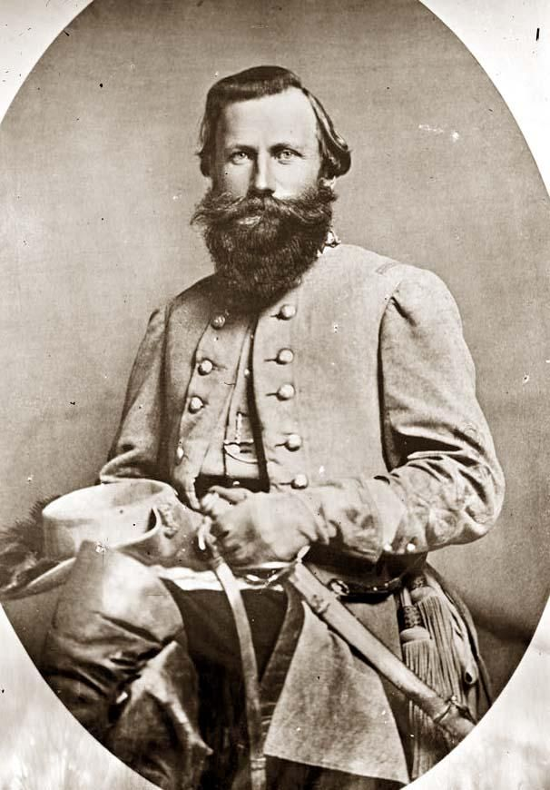 General JEB Stuart. Now this guy was a colorful character if there ever was one. Definitely a history worth reading about if you don't know much about him :-)