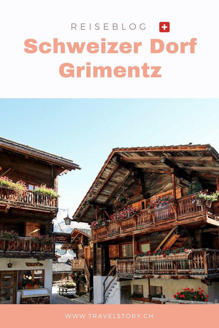 Reiseblog Schweiz Highlights Val D Anniviers Wallis Grimentz