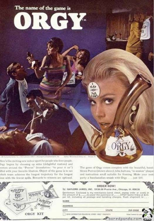 Orgy! Who Wants to Play?!?! ... .. ... .. 25 Weird Vintage Products & Ads!