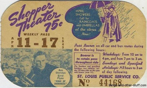 Errol Flynn and Ann Sheridan in Edge of Darkness on this St. Louis area Bus Pass dated the week of April 11, 1943 on Immortal Ephemera  http://immortalephemera.com/11196/errol-flynn-2011-tcm-birthday-schedule-gallery/#sg25