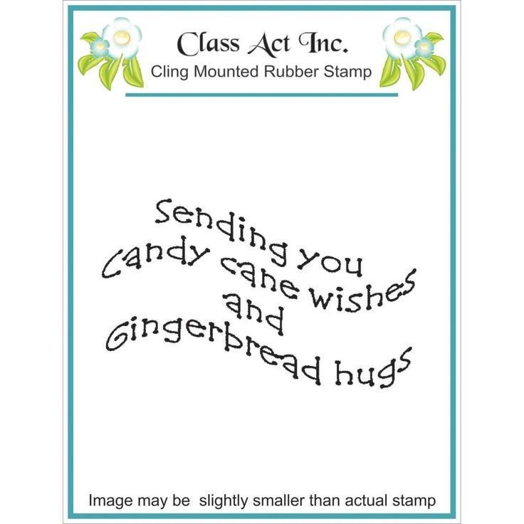 Class Act Cling Rubber Stamp - Candy Cane Wishes