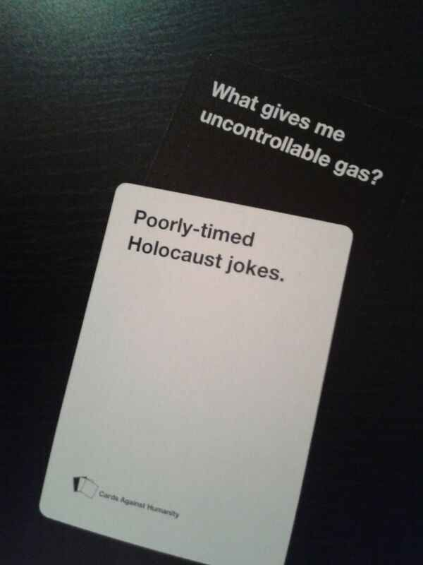 "Is there such a thing as a well-timed Holocaust joke? | 24 Times ""Cards Against Humanity"" Was Too Real"