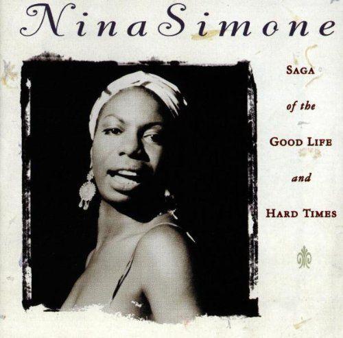 nina simone | NINA SIMONE - SAGA OF THE GOOD LIFE & HARD TIMES (1968)