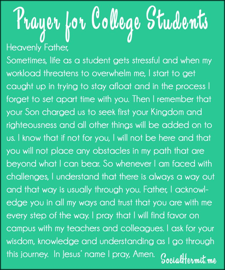 Prayer for college students | socialhermit.me Life as a college student can get overwhelming sometimes, but remember, God is always in control, even when we can't see that.