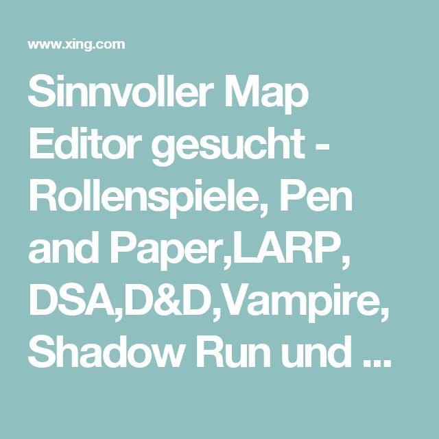 Sinnvoller Map Editor gesucht - Rollenspiele, Pen and Paper,LARP, DSA,D&D,Vampire, Shadow Run und andere.. | XING