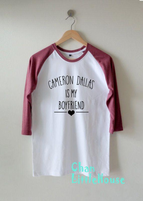 Cameron Dallas Is My Boyfriend tshirt Clothing by ChanLittleHouse