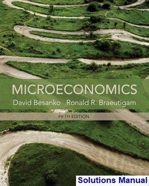 Microeconomics, Study Guide - David Besanko, Ronald ...