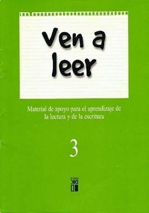 """""""Ven a leer"""" es una serie de tres cuadernos para el aprendizaje de la lectoescritura. Material con larga trayectoria, pero todavía muy apreciado en la enseñanza."""