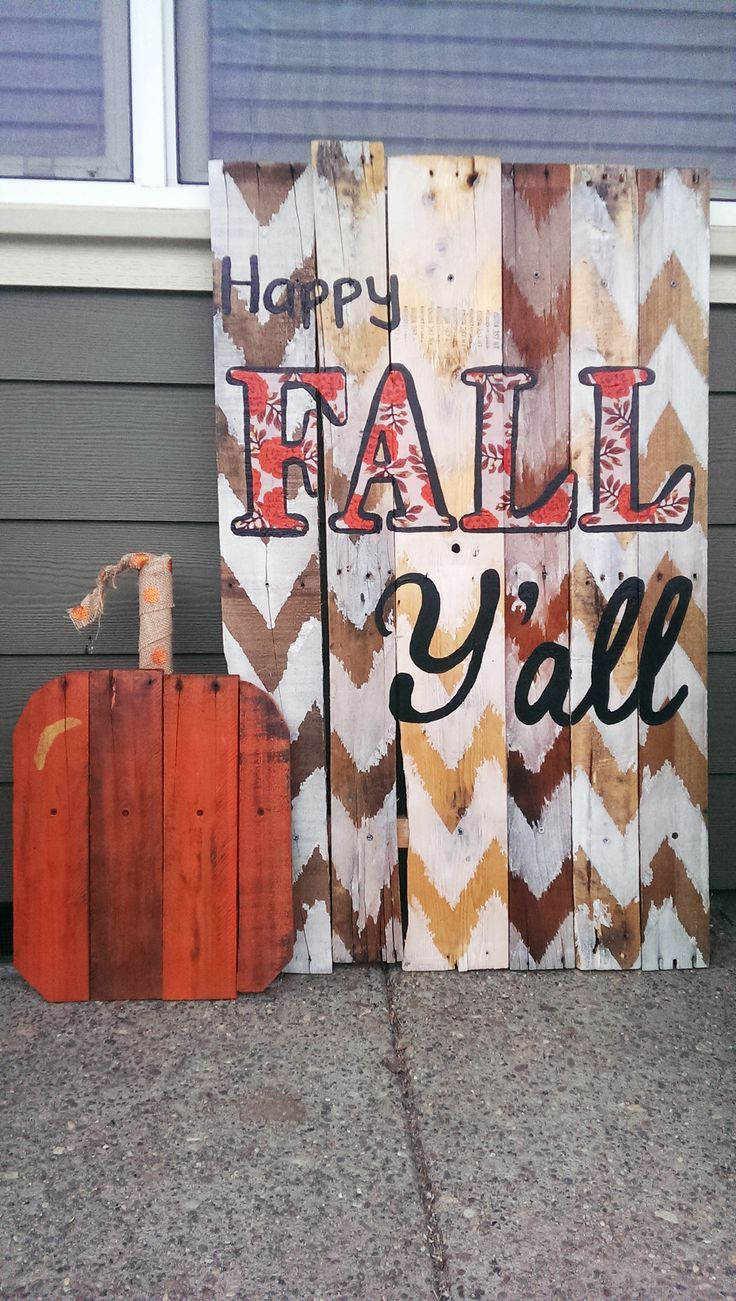 """Happy Fall Y'all Chevron and Floral Pallet Sign... Complete with Pallet Pumpkins. DIY - Assemble pallet sign, use chevron method to paint - I watered down my paint to get a more abstract-y look, paint letters - fonts, FALL is """"Orniste tfb"""" and Y'all is """"Brannboll fet"""", modge podge fabric letters on and seal.   Chevron method was Inspired by http://www.pinterest.com/pin/157203843218772605/"""