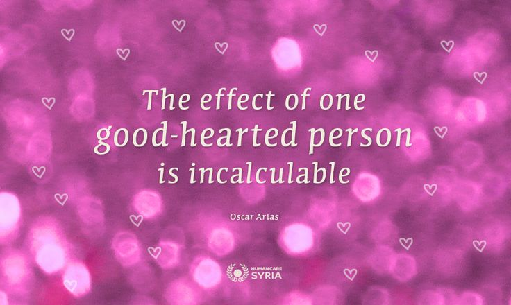 """The effect of one good-hearted person is incalculable"" #quote #good #heart #charity"