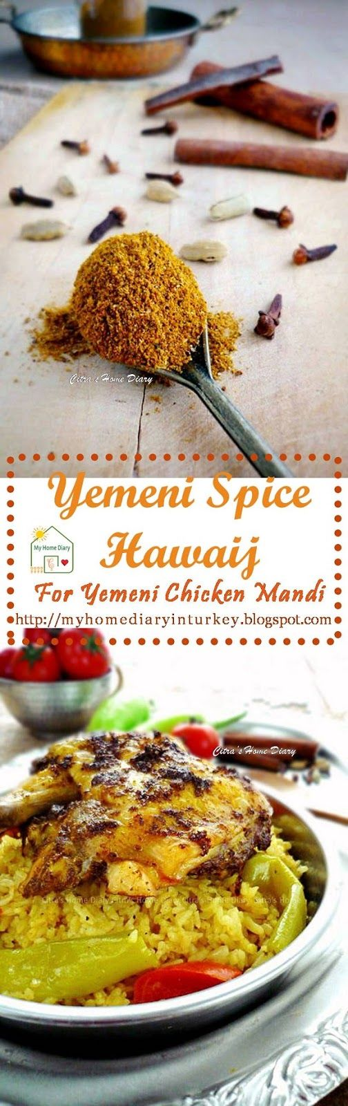 Yemeni Spice Hawaij and Chicken mandi recipe