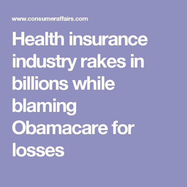 Health insurance industry rakes in billions while blaming Obamacare for losses