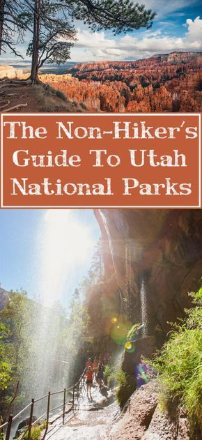 "Utah National Park info for ""non-hikers"""