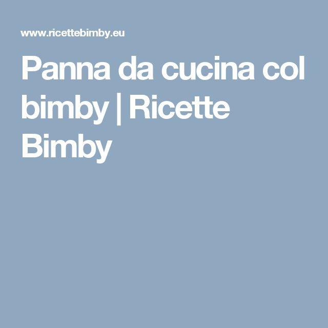 Panna da cucina col bimby | Ricette Bimby