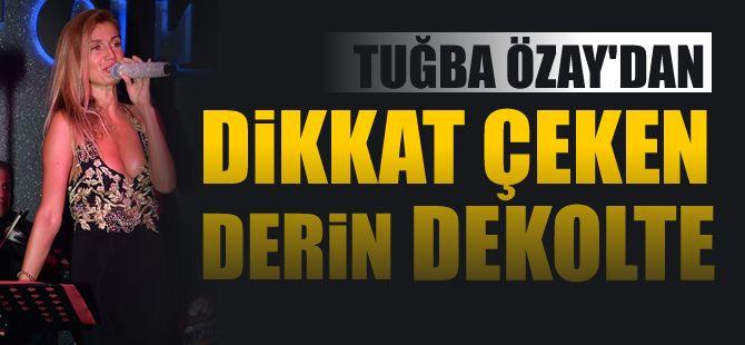 Tuğba Özay'dan derin dekolteli kıyafet  http://www.noktamagazin.com/tugba-ozaydan-derin-dekolteli-kiyafet-haber-245.htm