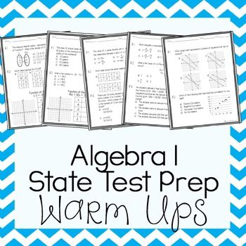 This is a set of 20 warm ups for an Algebra 1 class. These warm ups are intended to be used as a review for the Algebra State test. There are a total of 56 questions. I teach in Texas so all warm ups in this spiraled review include STAAR (the Texas state test) level questions, but they can be used easily in any Algebra classroom.