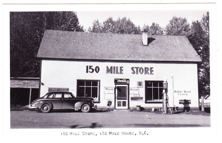 BC – 150 MILE HOUSE, 150 Mile Store, Advertising, Rumsey c.1940s RPPC