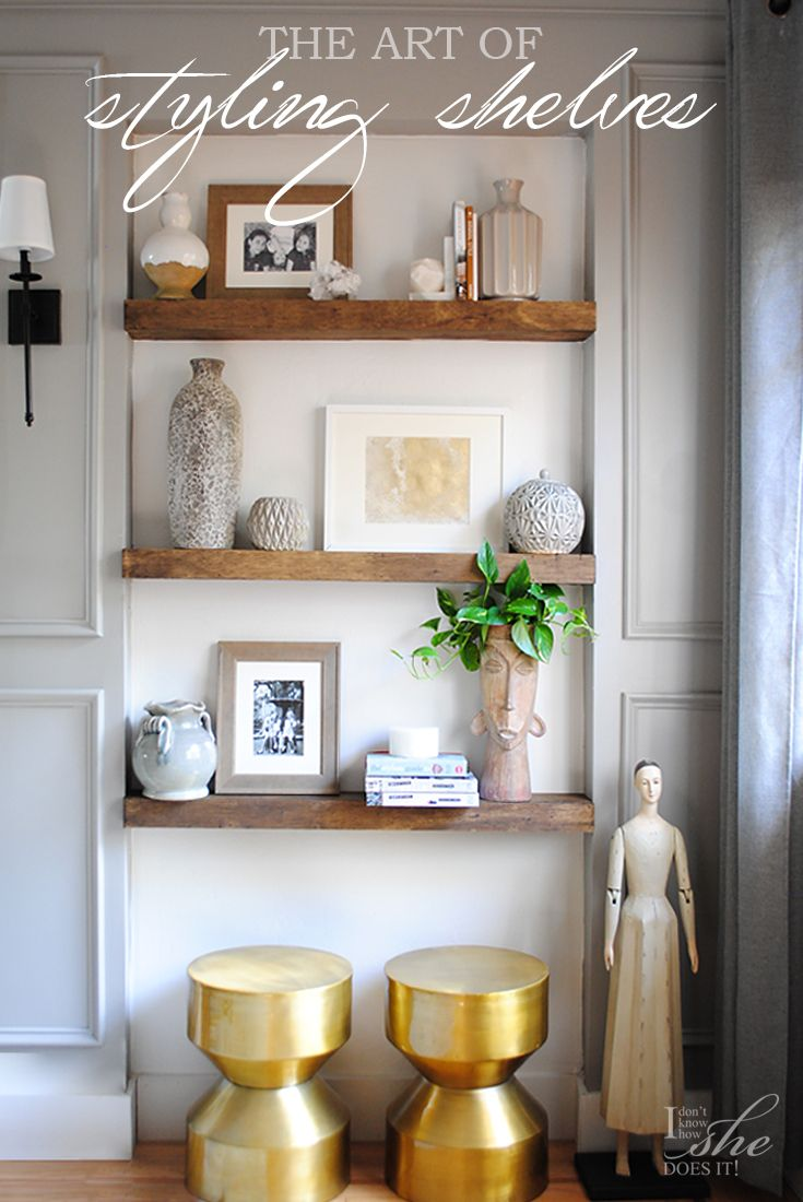 The Art of Styling Shelves | Home decor, Home, House styles