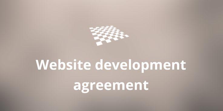 Website development agreement (+template)  http://divendor.com/blog/website-development-agreement/