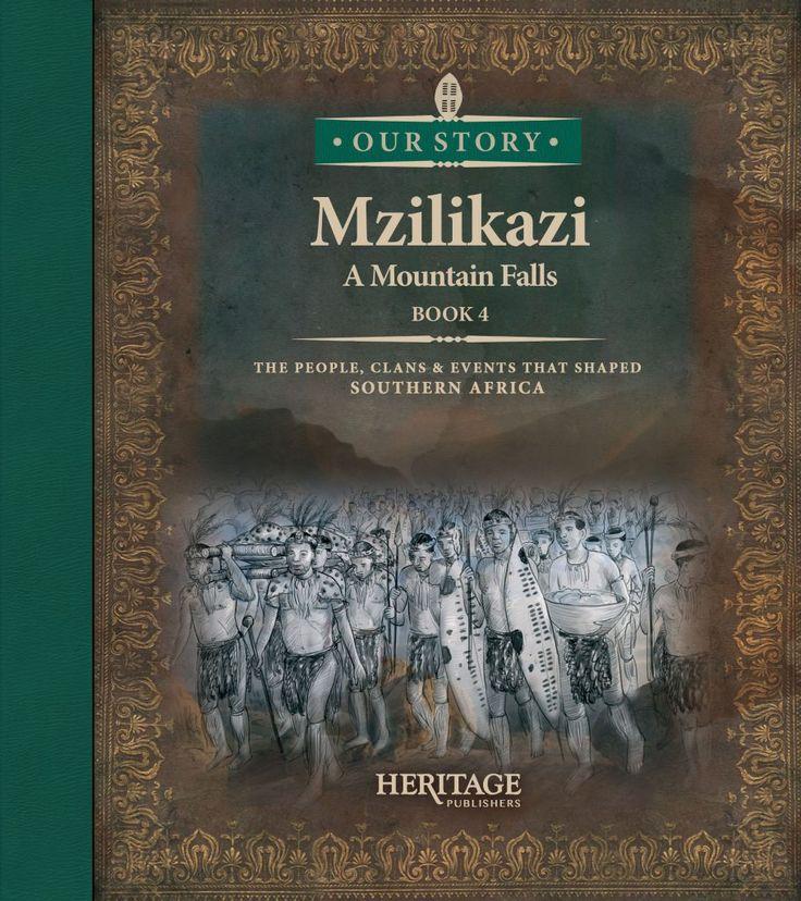 Mzilikazi Bk 4 A Mountain Falls