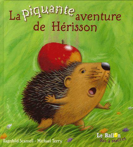 La piquante aventure de Hérisson ( texte ) | Apprendre... Autrement!