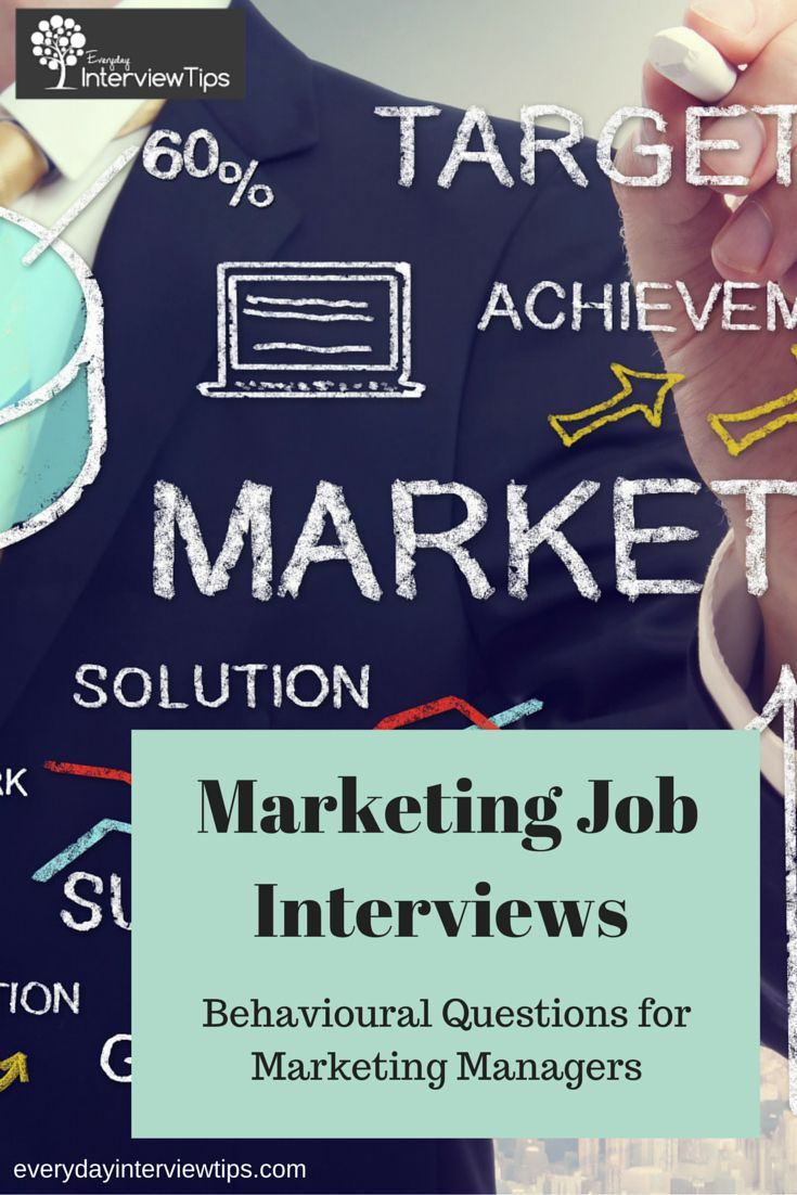 Behavioral Interview Questions for Marketing Managers http://www.everydayinterviewtips.com/marketing-interview-questions-for-marketing-managers-behavioral-questions/
