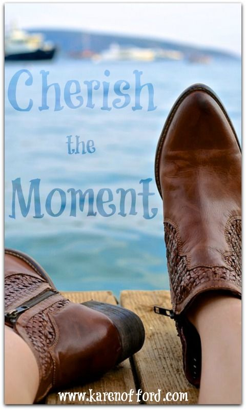 Cherish the Moment, Cherish your Now! http://www.karenofford.com/Blog-Cherish-the-Moment.html#Blog-Cherish-the-moment