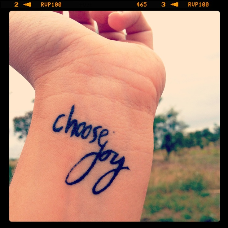 "A better shot of my choose joy tattoo for Sara ""Gitz"" Frankl. #choosejoy"