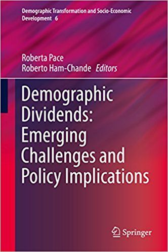 Demographic Dividends: Emerging Challenges and Policy Implications (EBOOK) FULL TEXT: http://search.ebscohost.com/login.aspx?direct=true&db=nlebk&AN=1214294&site=ehost-live