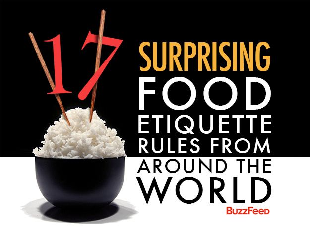 17 Surprising Food Etiquette Rules From Around The World