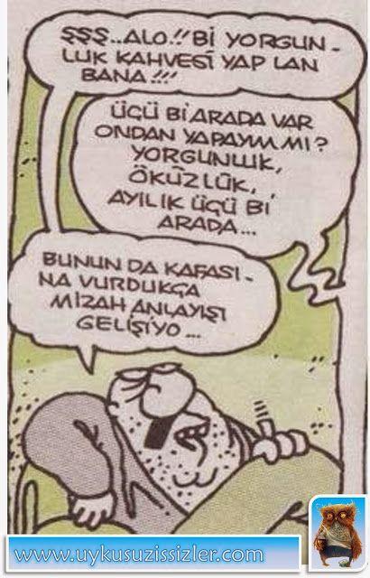 Karikatür: Alo!! Bi yorgunluk kahvesi yap lan bana!!!