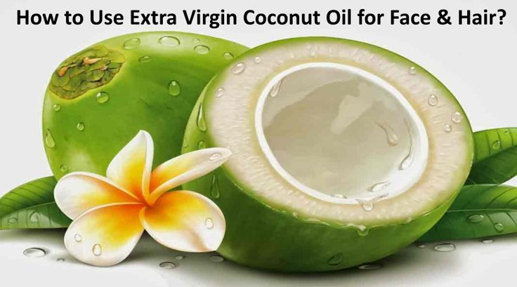 How To Use Extra Virgin Coconut Oil For Face & Hair?