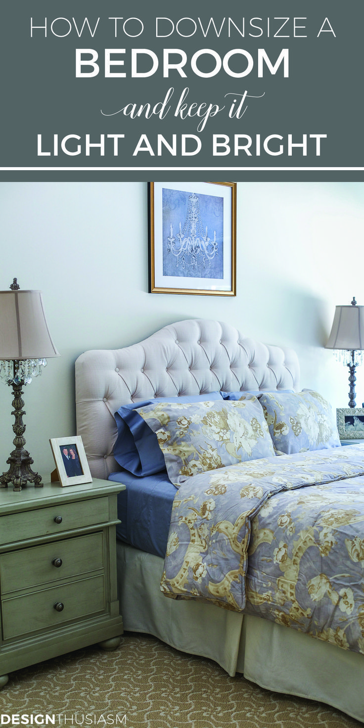 Downsizing Tips How To Keep The Bedroom Light And Bright Small