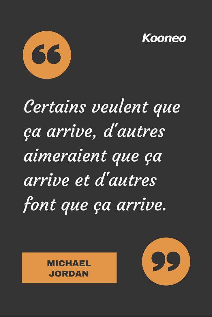 """""""Certains veulent que ça arrive, d'autres aimeraient que ça arrive et d'autres font que ça arrive."""" MICHEL JORDAN #Michaeljordan #citation"""